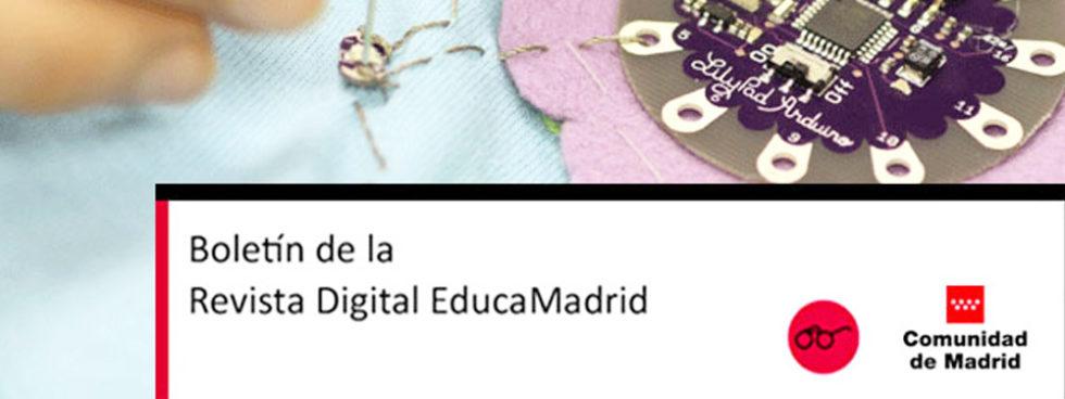 ENTREVISTA: E-textiles Y Eduación. Revista Digital EducaMadrid
