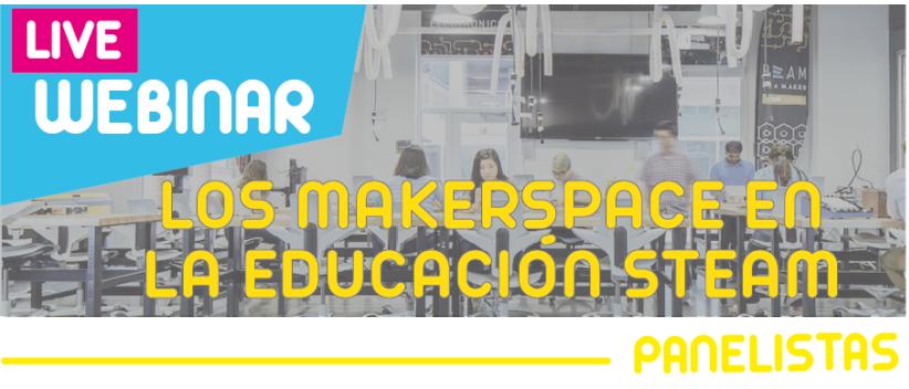 LIVE WEBINAR : Los Makerspace En La Educación STEAM ( Colombia)